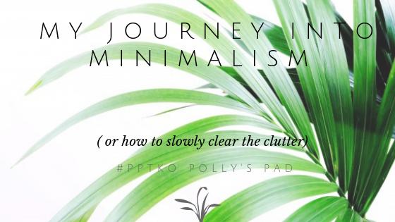 My Journey into minimalism